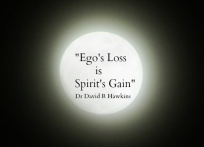 Ego's Loss is Spirit's Gain